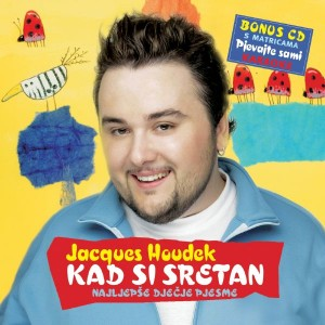 JACQUES HOUDEK – KAD SI SRETAN