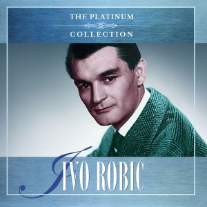 IVO ROBIĆ – THE PLATINUM COLLECTION