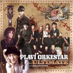 PLAVI ORKESTAR – ULTIMATE COLLECTION