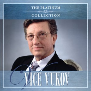 VICE VUKOV – THE PLATINUM COLLECTION