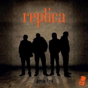 REPLICA – JEFTIN TRIK