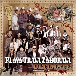 PLAVA TRAVA ZABORAVA – THE ULTIMATE COLLECTION