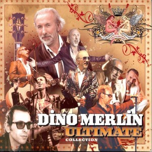 DINO MERLIN – THE ULTIMATE COLLECTION