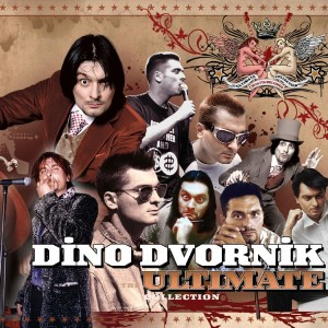 DINO DVORNIK – THE ULTIMATE COLLECTION