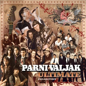 PARNI VALJAK – THE ULTIMATE COLLECTION