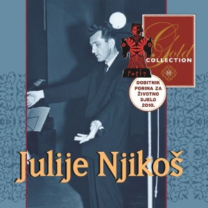 JULIJE NJIKOŠ – GOLD COLLECTION