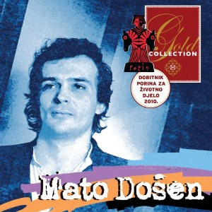 MATO DOŠEN – GOLD COLLECTION