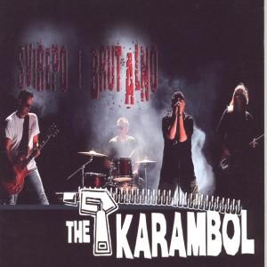 THE KARAMBOL – SVIREPO I BRUTALNO