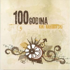 KRISTIJAN RAHIMOVSKI – 100 GODINA