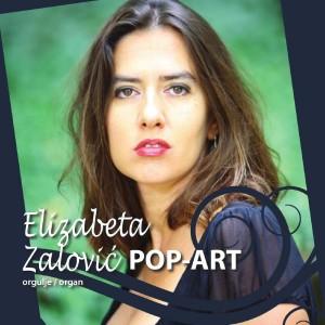 ELIZABETA ZALOVIĆ – POP-ART