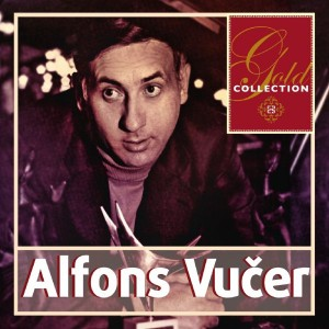 ALFONS VUČER – GOLD COLLECTION