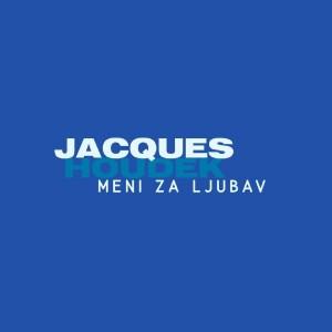 JACQUES HOUDEK – MENI ZA LJUBAV