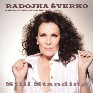 RADOJKA ŠVERKO – STILL STANDING