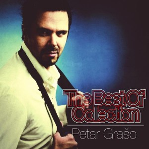 PETAR GRAŠO – THE BEST OF COLLECTION