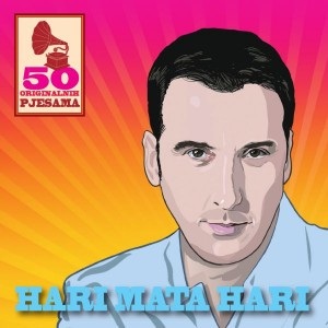 HARI MATA HARI – 50 ORIGINALNIH PJESAMA