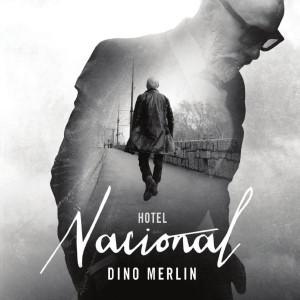 DINO MERLIN – HOTEL NACIONAL