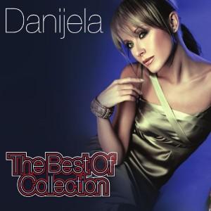 DANIJELA MARTINOVIĆ – THE BEST OF COLLECTION