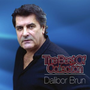 DALIBOR BRUN – THE BEST OF COLLECTION