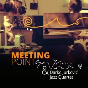 GORAN KONČAR & DARKO JURKOVIĆ – MEETING POINT