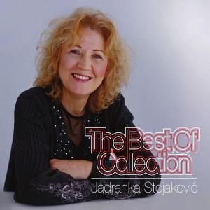JADRANKA STOJAKOVIĆ – THE BEST OF COLLECTION