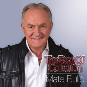 MATE BULIĆ – THE BEST OF COLLECTION