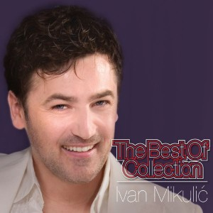 IVAN MIKULIĆ – THE BEST OF COLLECTION