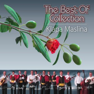 KLAPA MASLINA – THE BEST OF COLLECTION