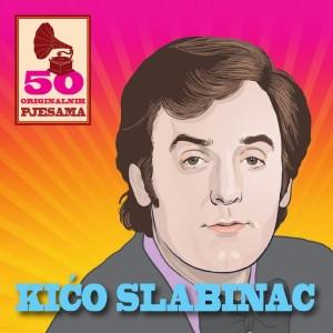 KRUNOSLAV SLABINAC – 50 ORIGINALNIH PJESAMA