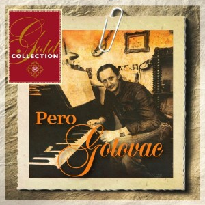 PERO GOTOVAC – GOLD COLLECTION