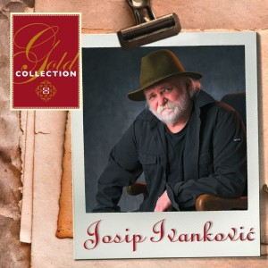JOSIP IVANKOVIĆ – GOLD COLLECTION