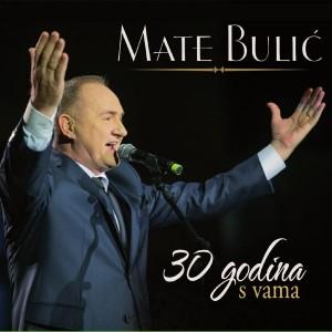 MATE BULIĆ – 30 GODINA S VAMA – LISINSKI 2015