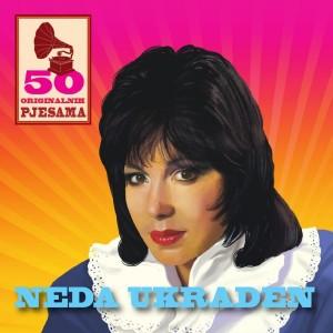 NEDA UKRADEN – 50 ORIGINALNIH PJESAMA
