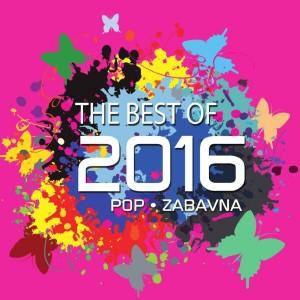 RAZNI IZVOĐAČI – THE BEST OF 2016 – POP I ZABAVNA