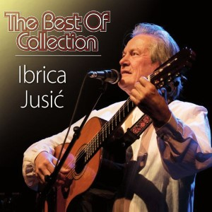 IBRICA JUSIĆ – THE BEST OF COLLECTION