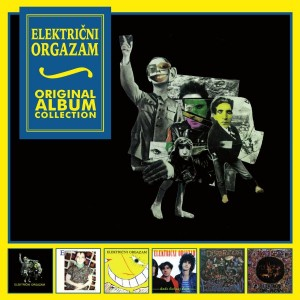 ELEKTRIČNI ORGAZAM – ORIGINAL ALBUM COLLECTION