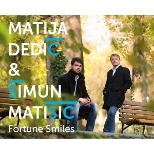 MATIJA DEDIĆ & ŠIMUN MATIŠIĆ – FORTUNE SMILES