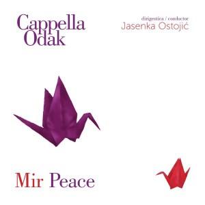 CAPPELLA ODAK – MIR (PEACE)