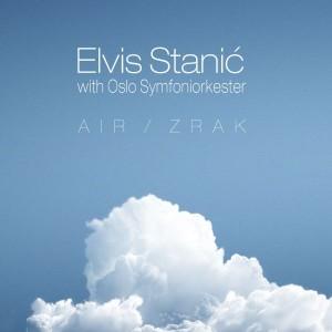 ELVIS STANIĆ – AIR / ZRAK