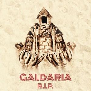 GALDARIA – R.I.P.
