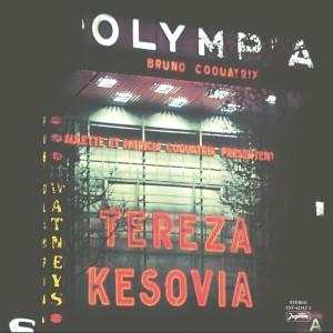 TEREZA KESOVIJA – LIVE A L'OLYMPIA – PARIS (REIZDANJE)