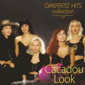 CACADOU LOOK – GREATEST HITS COLLECTION