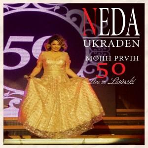 NEDA UKRADEN – MOJIH PRVIH 50, LIVE IN LISINSKI (BD)