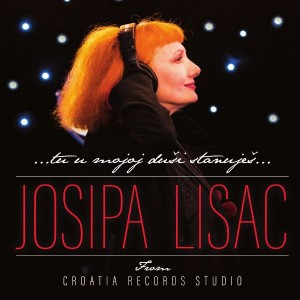 JOSIPA LISAC – FROM CROATIA RECORDS STUDIO