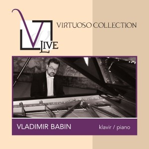 VLADIMIR BABIN – VIRTUOSO COLLECTION: VLADIMIR BABIN
