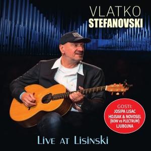 VLATKO STEFANOVSKI – LIVE AT LISINSKI (BD)