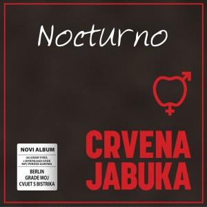 CRVENA JABUKA – NOCTURNO (LP)