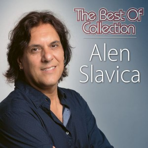 ALEN SLAVICA – THE BEST OF COLLECTION