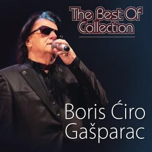 BORIS ĆIRO GAŠPARAC – THE BEST OF COLLECTION
