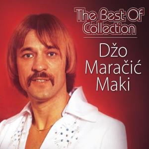 DŽO-MAKI MARAČIĆ – THE BEST OF COLLECTION