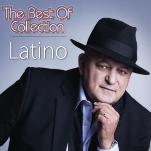 LATINO – THE BEST OF COLLECTION